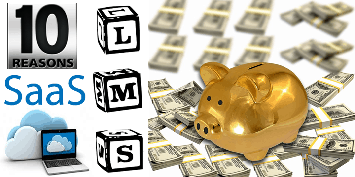 10 Reasons Why SaaS LMS Is A More Economical Alternative