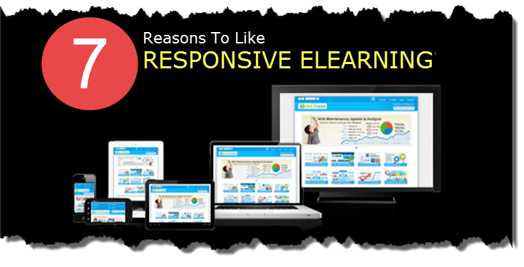 7 Reasons To Like Responsive eLearning