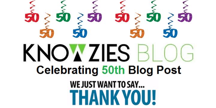 Knowzies Blog - 50th Blog Post