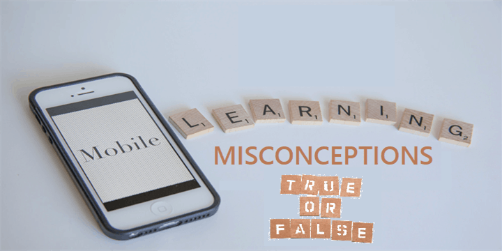 Mobile Learning Misconceptions