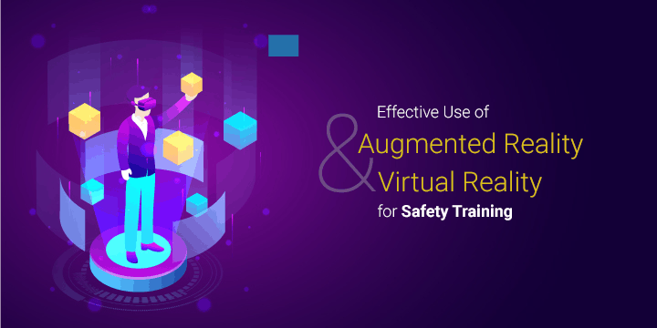 Effective-Use-of-Augmented-Reality-and-Virtual-Reality-for-Safety-Training